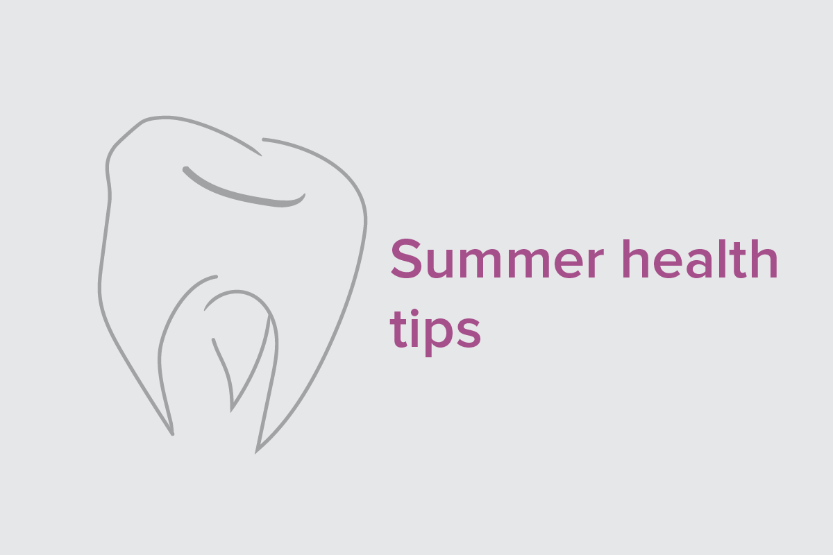 Summer dental health tips